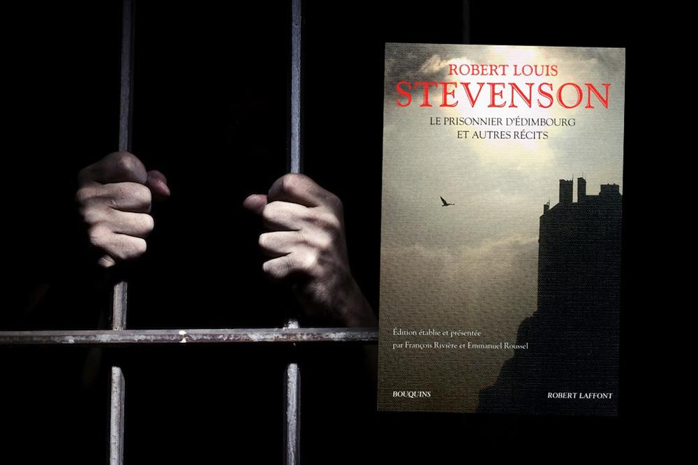 """""""Le Prisonnier d'Edimbourg et autres récits"""" de Robert Louis Stevenson, éditions Robert Laffont, collection """"Bouquins"""""""