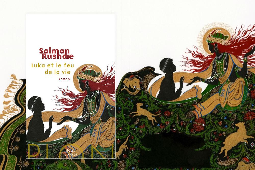 """""""Luka et le Feu de la Vie"""" de Salman Rushdie - Editions Plon"""