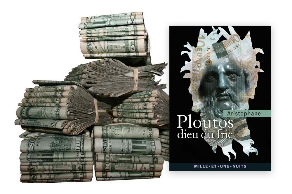 """'Ploutos, dieu du fric Aristophane"""" de Michel Host - Editions Mille et une nuits"""