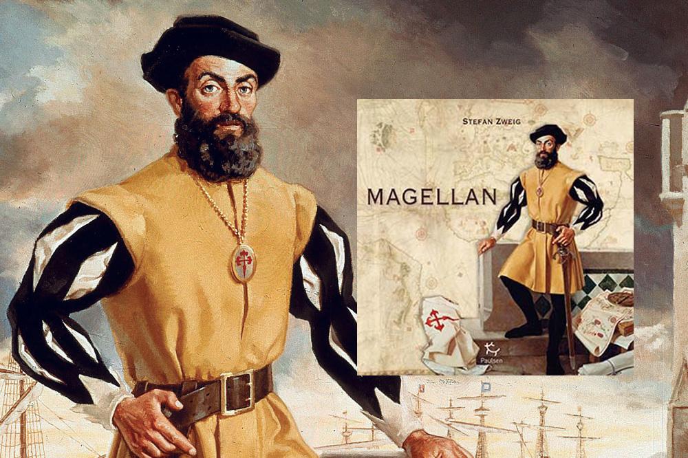 « Magellan », de Stefan Zweig, éditions Paulsen