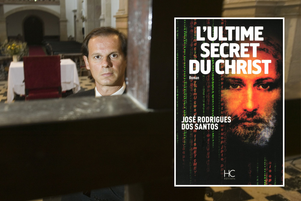 « L'Ultime Secret du Christ » de José Rodrigues dos Santos, HC Editions