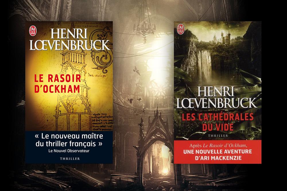 """""""Le Rasoir d'Ockham"""" et """"Les Cathédrales du vide"""" d'Henri Lœvenbruck, Editions J'ai lu"""