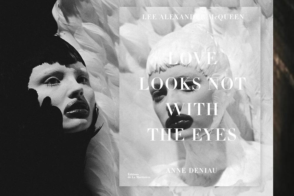 """""""Love looks not with the eyes"""", de Anne Deniau, Editions de La Martinière"""