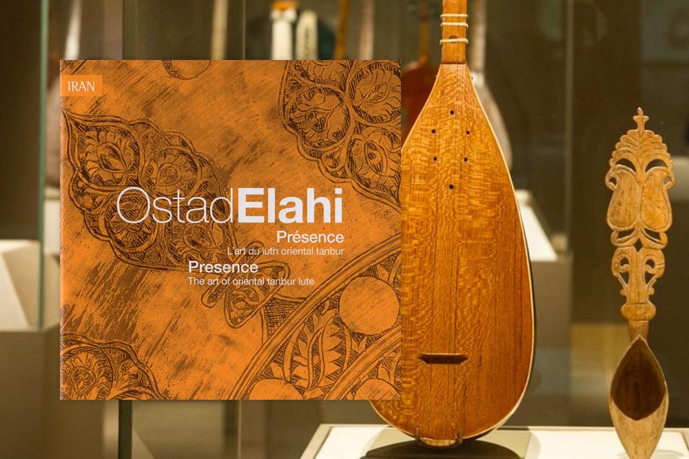 """Présence – Vol.10, L'art du luth oriental tanbur"" Ostad Elahi chez Harmonia Mundi"