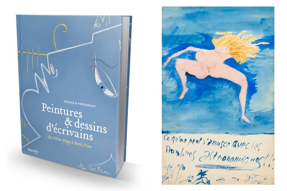 « Peintures et dessins d'écrivains, de Victor Hugo à Boris Vian », de Donald Friedman, Beaux Arts éditions - Aquarelle de Guillaume Apollinaire