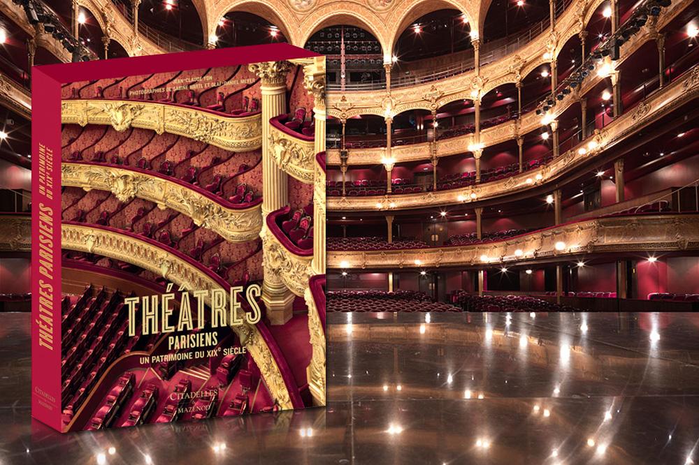 « Théâtres parisiens, un patrimoine du XIXe siècle », textes de Jean-Claude Yon, photographies de Sabine Hartl et Olaf-Daniel Meyer, Editions Citadelles & Mazenod