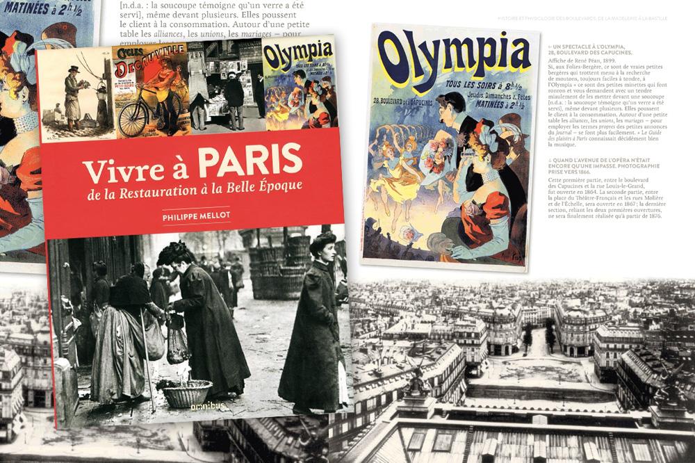 « Vivre à Paris. De la Restauration à la Belle Epoque », de Philippe Mellot, Editions Omnibus