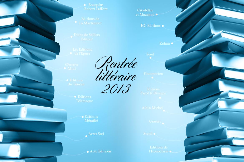 Rentrée Littéraire 2013 : en faveur d'un certain art de livre