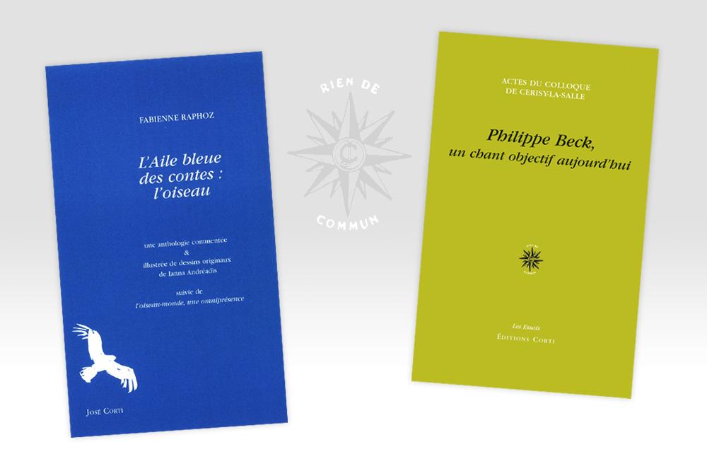 """""""L'aile bleue des contes : l'oiseau"""" de Fabienne Raphoz - """"Un chant objectif aujourd'hui"""" de Philippe Beck et Cerisy-la-Salle"""