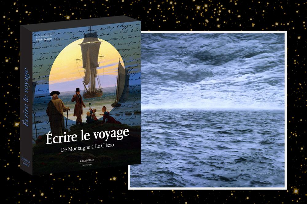 Ecrire le voyage, de Montaigne à LeClézio, de Sylvain Venayre, Citadelles & Mazenod, 496 pages, 219€