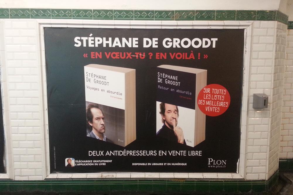 """""""Voyages en absurdie"""" & """"Retour en absurdie"""" de Stéphane de Groodt, Editions Plon"""