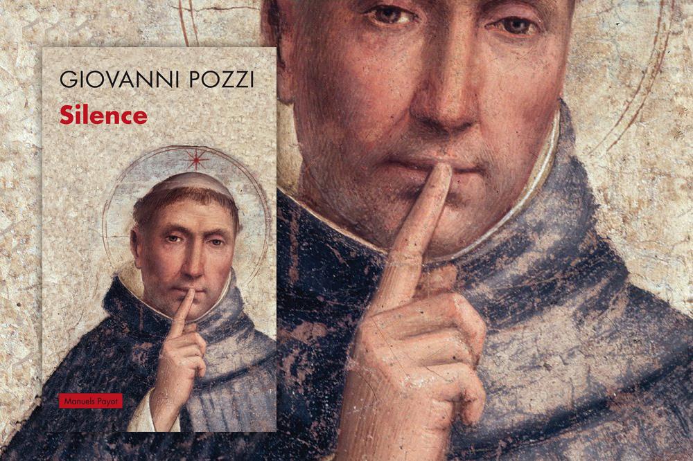 « Silence » de Giovanni Pozzi, éditions Payot
