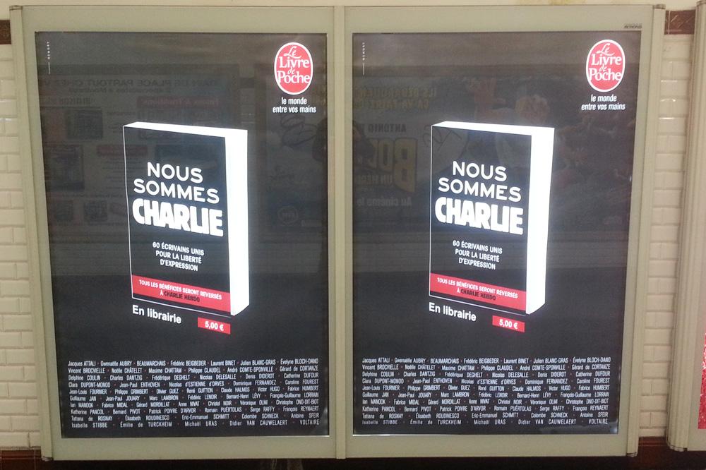 """""""Nous sommes Charlie"""" collectif - Editions Livre de Poche - Jacques ATTALI - Gwenaëlle AUBRY – BEAUMARCHAIS - Frédéric BEIGBEDER - Laurent BINET -Julien BLANC-GRAS - Évelyne BLOCH DANO - Vincent BROCVIELLE - Noëlle CHATELET - Maxime CHATTAM - Philippe CLAUDEL - André COMTE-SPONVILLE - Gérard de CORTANZE - Delphine COULIN - Charles DANTZIG - Frédérique DEGHELT - Nicolas DELESALLE – DIDEROT - Catherine DUFOUR - Clara DUPONT-MONOD - Jean-Paul ENTHOVEN - Nicolas d'ESTIENNE D'ORVES - Dominique FERNANDEZ - Caroline FOUREST - Jean-Louis FOURNIER - Philippe GRIMBERT - Olivier GUEZ - René GUITTON - Claude HALMOS - Victor HUGO - Fabrice HUMBERT - Guillaume JAN - Jean-Paul JOUARY - Marc LAMBRON - Frédéric LENOIR - Bernard-Henri LÉVY - François-Guillaume LORRAIN - Ian MANOOK - Fabrice MIDAL - Gérard MORDILLAT - Anne NIVAT - Christel NOIR - Véronique OLMI - Christophe ONO-DIT-BIOT - Katherine PANCOL - Bernard PIVOT - Patrick POIVRE D'ARVOR - Romain PUÉRTOLAS - Serge RAFFY - François REYNAERT - Tatiana de ROSNAY - Élisabeth ROUDINESCO - Eric-Emmanuel SCHMITT - Colombe SCHNECK - Antoine SFEIR - Isabelle STIBBE - Émilie de TURCKHEIM - Michaël URAS - Didier VAN CAUWELAERT – VOLTAIRE."""