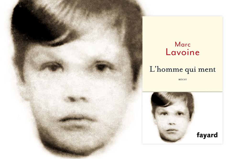 """""""L'homme qui ment"""" de Marc Lavoine, Editions Fayard"""