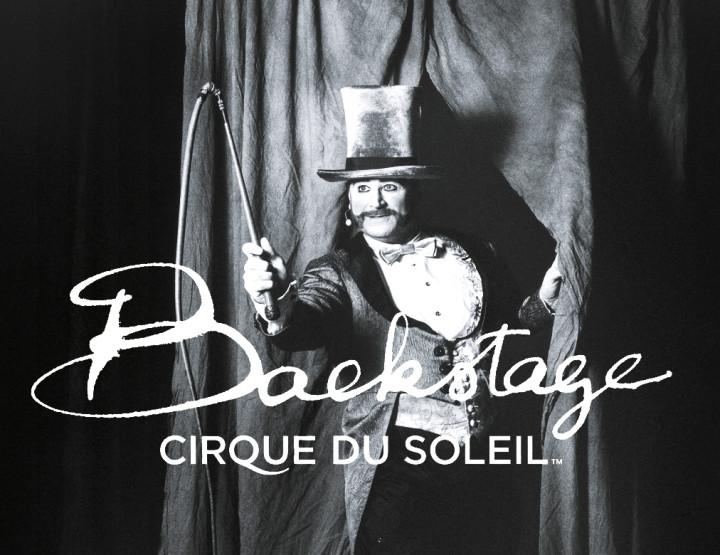 Backstage : Cirque du Soleil, Editions Assouline