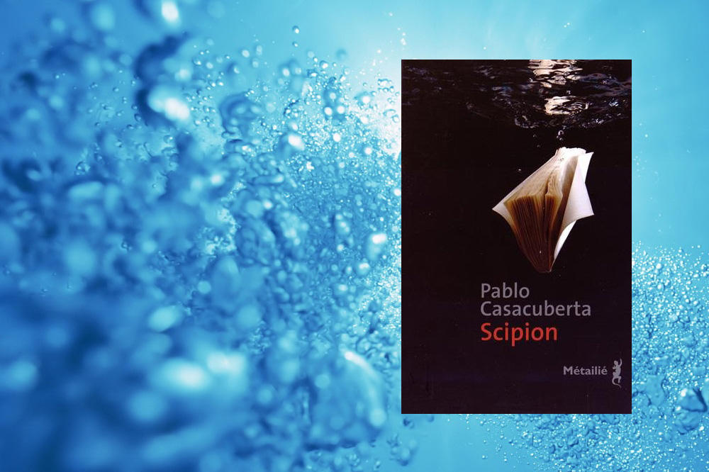 """""""Scipion"""" de Pablo Casacuberta, Editions Métailié"""