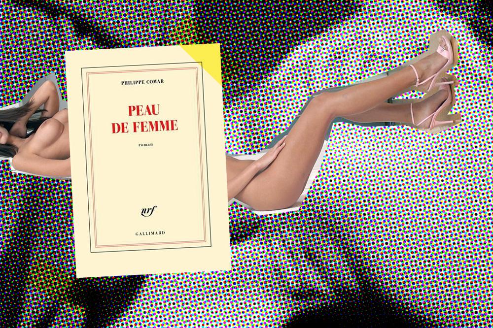 """Peau de femme"" de Philippe Comar, Editions Gallimard"