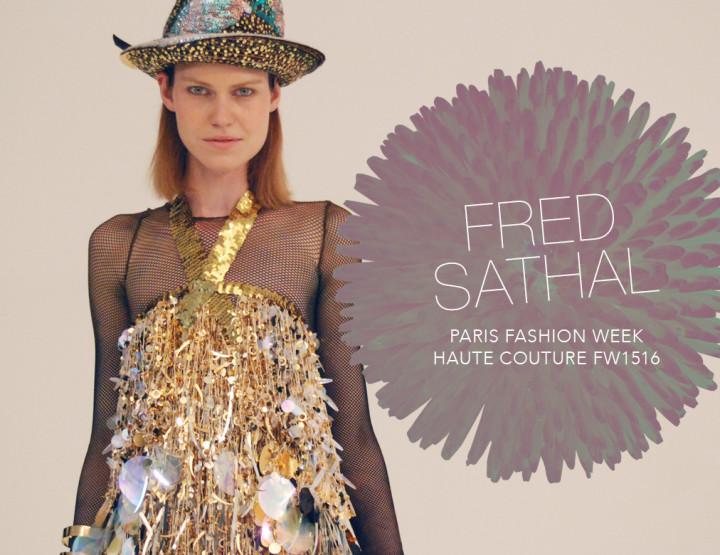 Paris Fashion Week Haute Couture FW15/16 : Fred Sathal
