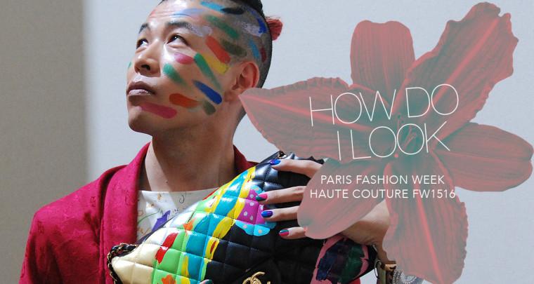 How do I look : Paris Fashion Week Haute Couture FW15/16