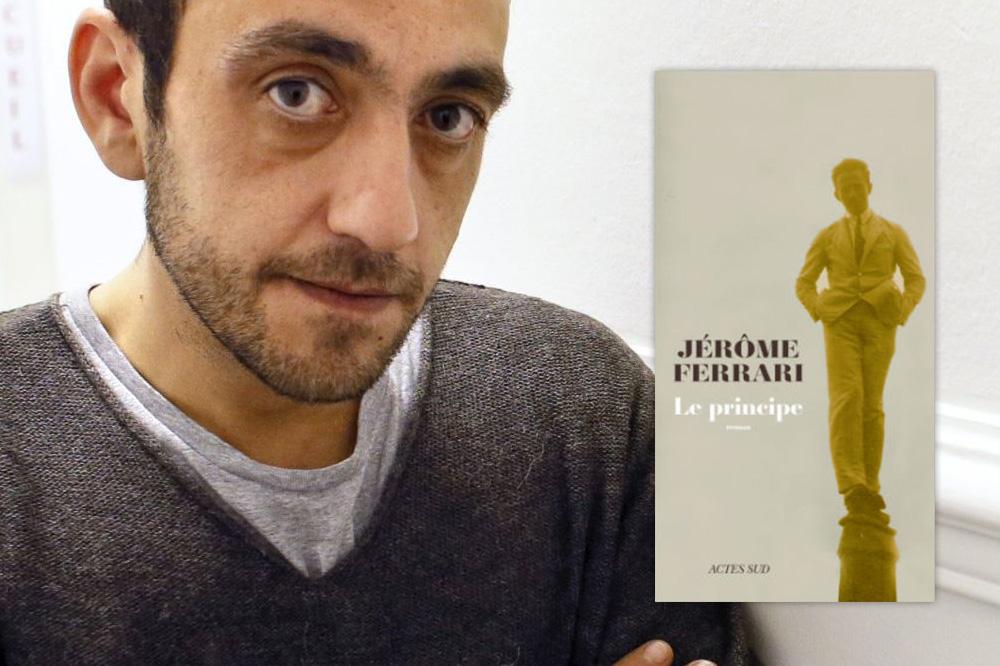 Le principe, de Jérôme Ferrari, éditions Actes Sud