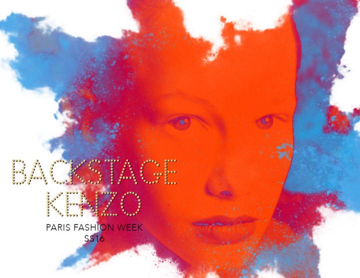 Paris Fashion Week SS16 : Backstage Kenzo
