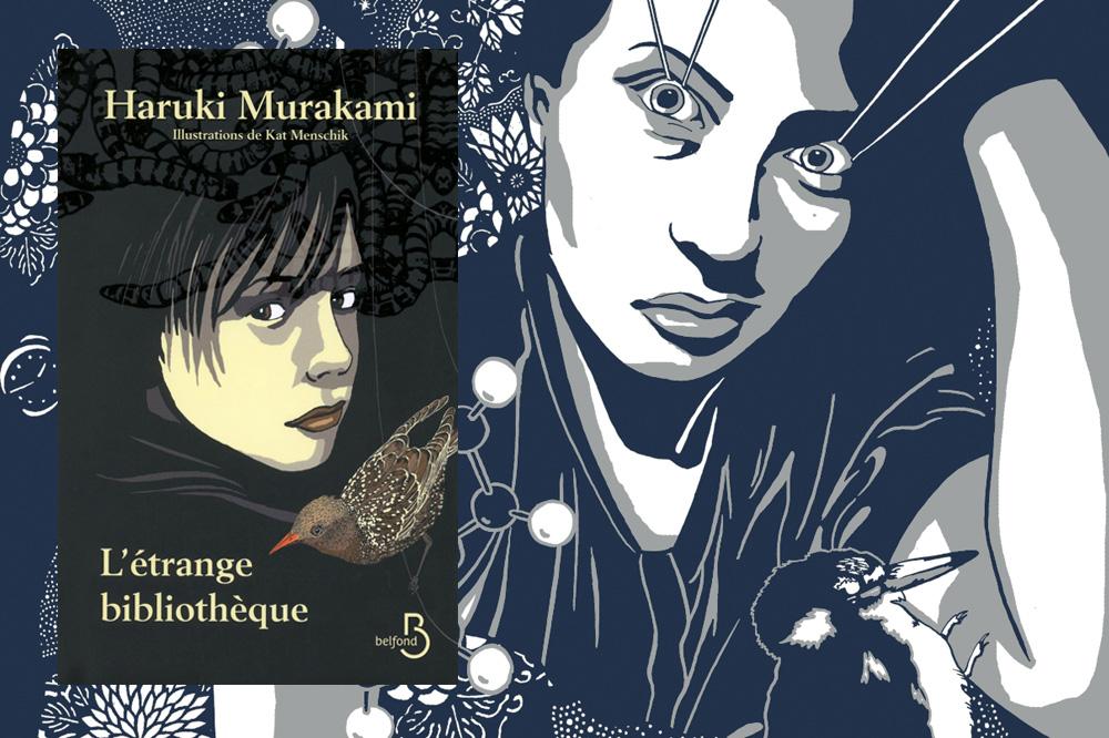 """L'Étrange Bibliothèque"" de Haruki Murakami, illustré par Kat Menschik, Editions Belfond"