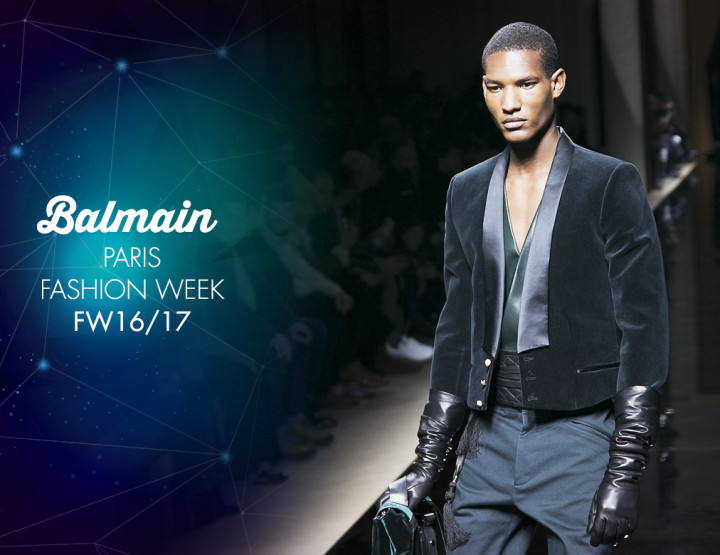 Paris Fashion Week Homme FW16/17 : Balmain