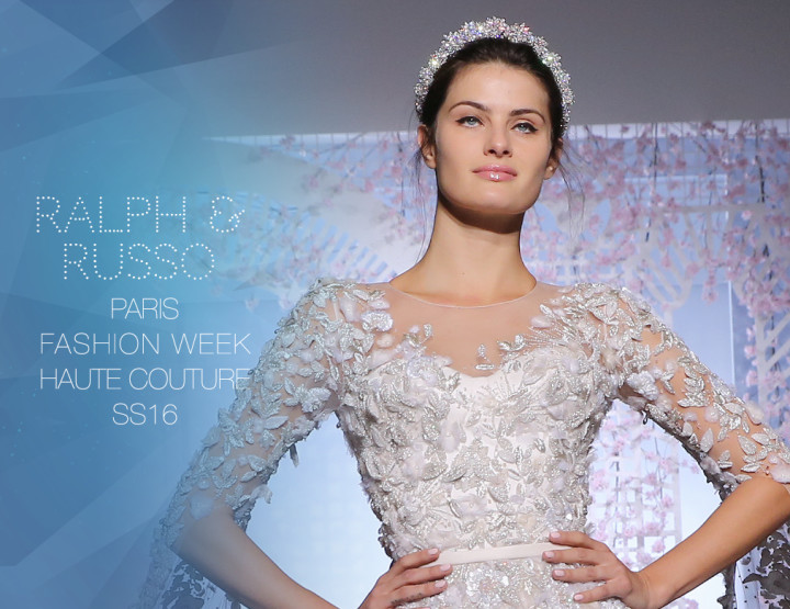 Paris Fashion Week Haute Couture SS16 : Ralph & Russo