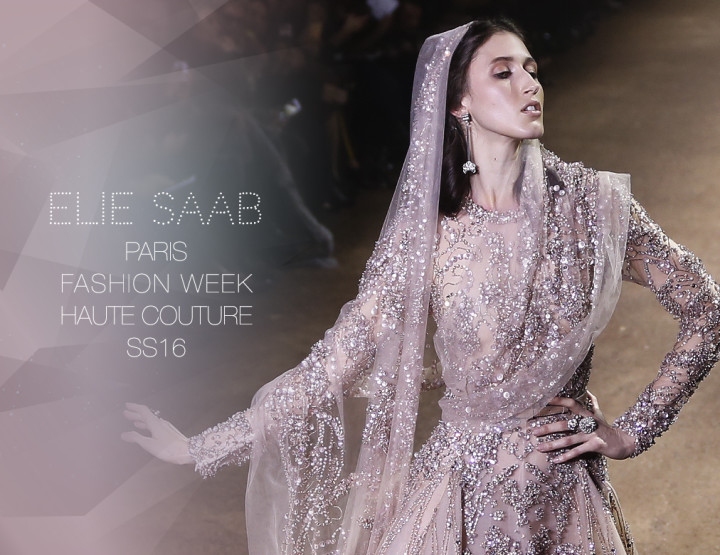 Paris Fashion Week Haute Couture SS16 : Elie Saab