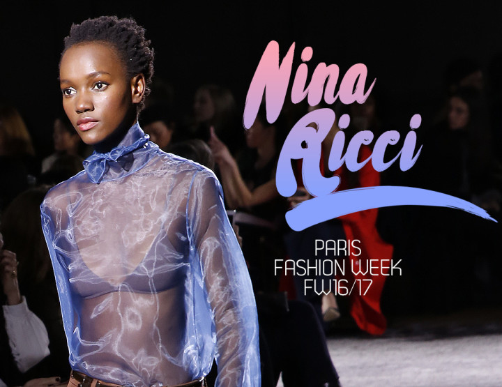 Paris Fashion Week FW16/17 : Nina Ricci