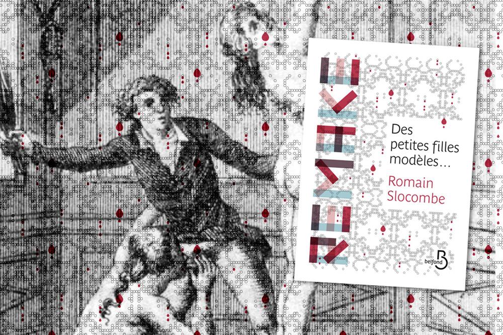 romain-slocombe_Des-petites-filles-modeles_editions-belfond_le-mot-et-la-chose_00