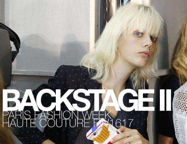 Paris Fashion Week Haute Couture FW16/17 : Backstage Alexis Mabille + Alexandre Vauthier