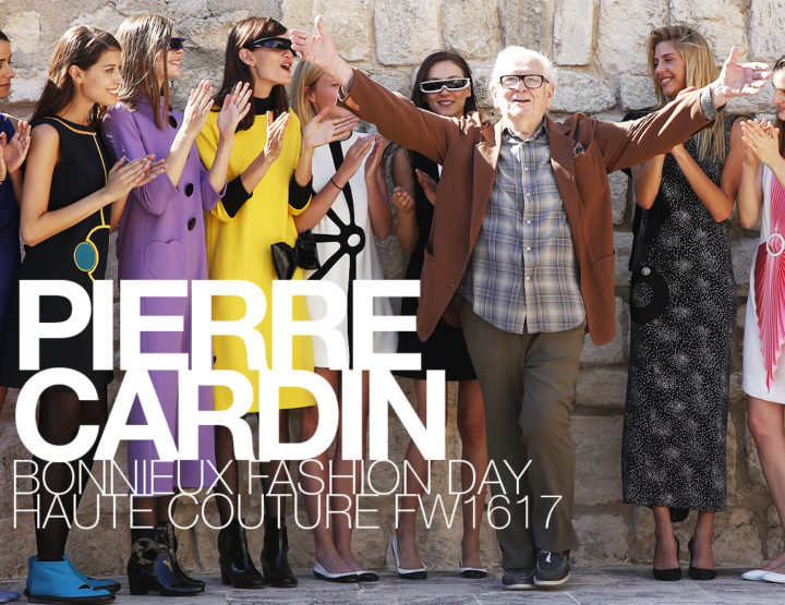 Bonnieux Fashion Day Haute Couture FW16/17 : Pierre Cardin