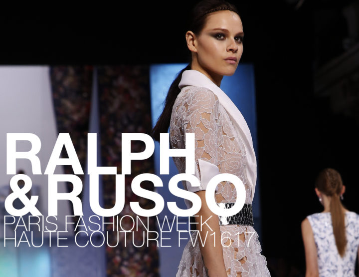 Paris Fashion Week Haute Couture FW16/17 : Ralph & Russo
