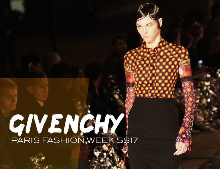 Paris Fashion Week SS17 : Givenchy