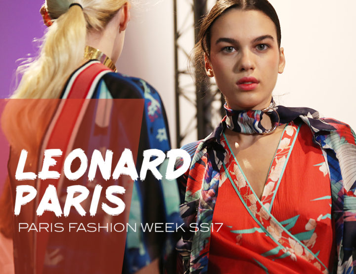 Paris Fashion Week SS17 : Leonard Paris