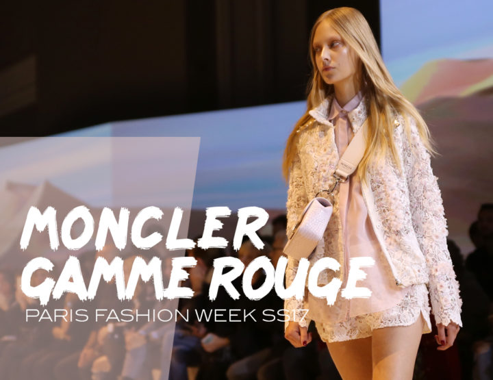 Paris Fashion Week SS17 : Moncler gamme rouge
