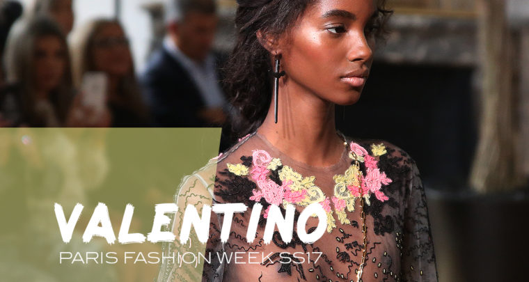 Paris Fashion Week SS17 : Valentino
