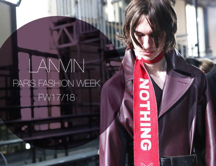 Paris Fashion Week Homme FW17/18 : Lanvin