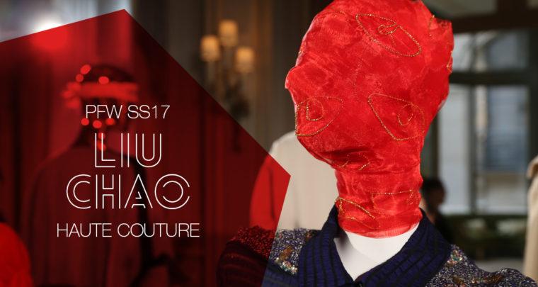 Paris Fashion Week Haute Couture SS17 : Liu Chao