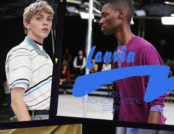 Paris Fashion Week Homme SS18 : Lanvin
