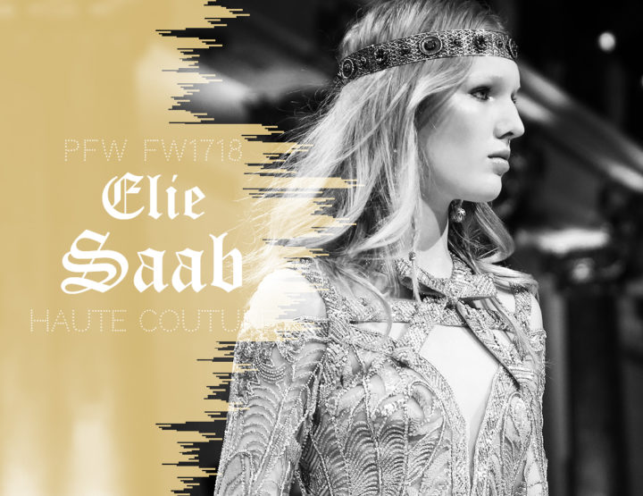 Paris Fashion Week Haute Couture FW1718 : Elie Saab