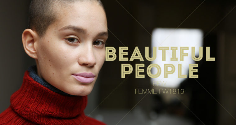 Paris Fashion Week Femme FW1819 : Beautiful People