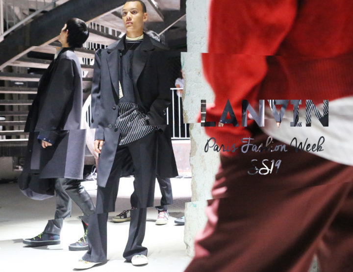 Paris Fashion Week Homme SS19 : Lanvin