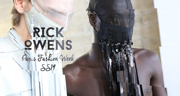 Paris Fashion Week Homme SS19 : Rick Owens