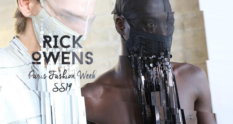 Paris Fashion Week Homme SS19 : Rick Owens