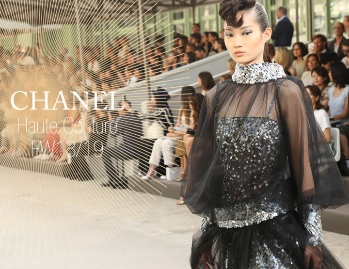Paris Fashion Week Haute Couture FW18/19 : Chanel