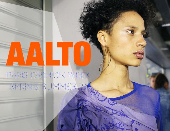 Paris Fashion Week Femme SS19 : Aalto