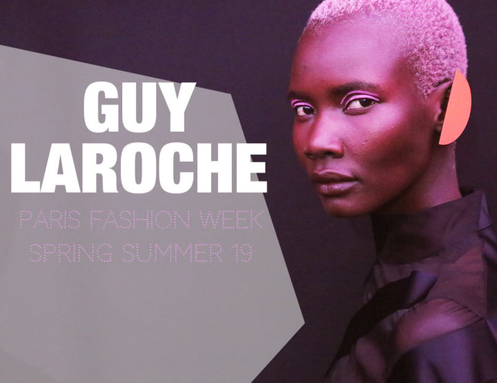 Paris Fashion Week Femme SS19 : Guy Laroche