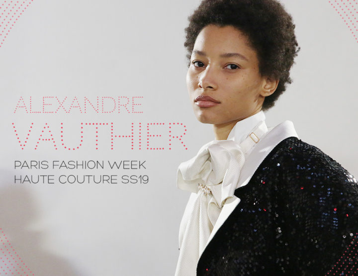 Paris Fashion Week Haute Couture SS19 : Alexandre Vauthier